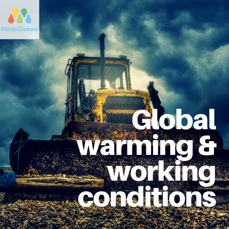 global warming working conditions