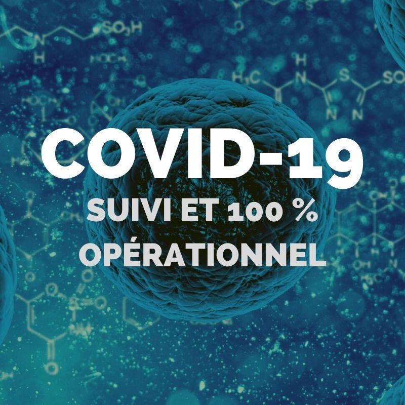 coronavirus suivi et 100 % opérationnel